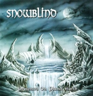 Free Album Review (Download) Snowblind - Prisoners of Planet Earth 2011 Mediafire