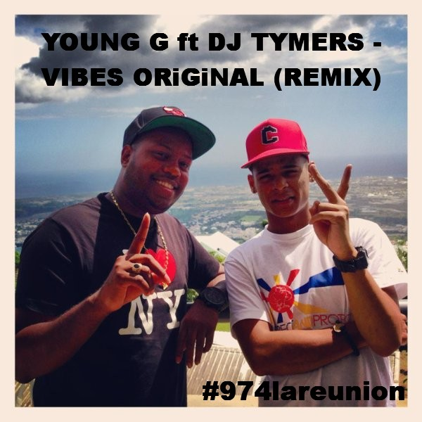 VIBES ORIGINAL YOUNG TÉLÉCHARGER TYMERS G DJ FEAT