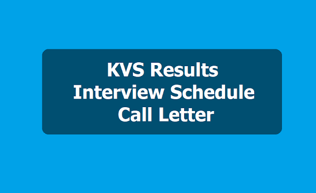 KVS PGTs, TGTs Results, Interview Schedule, Call letter