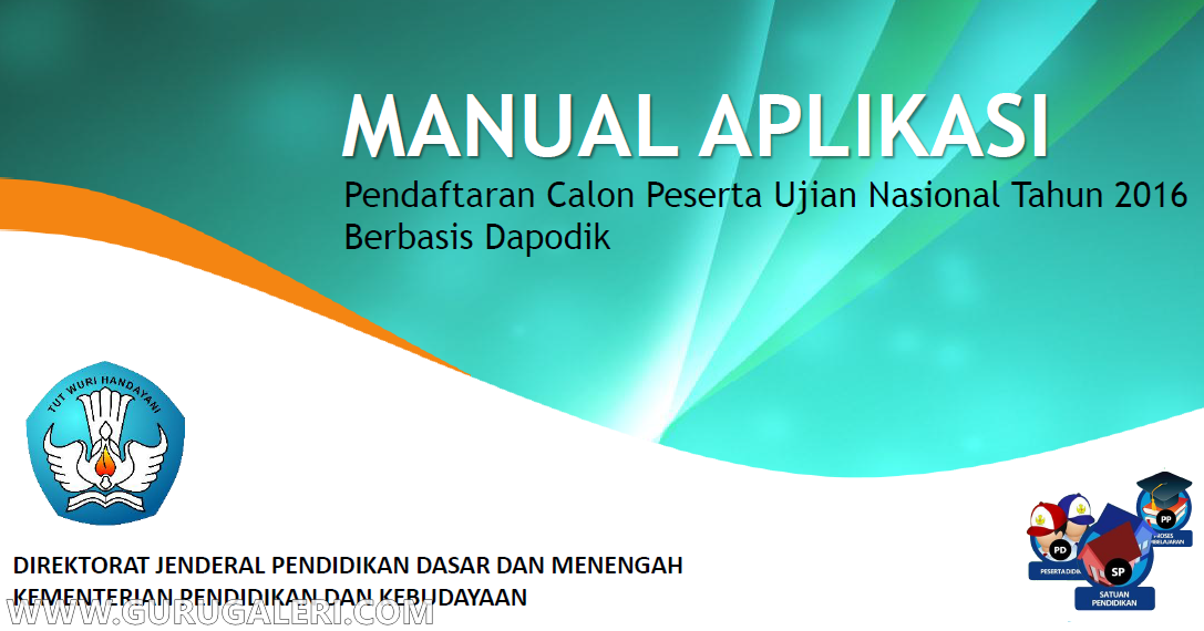 Download Manual Aplikasi Pendaftaran Peserta Un 2016 Sd