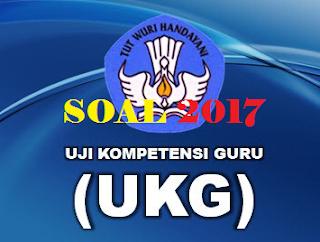 Contoh Soal UKG SMP 2017 dan Kunci Jawaban