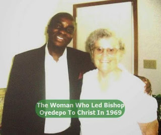 Meet Woman Who Led Bishop Oyedepo to Christ in The Year 1969