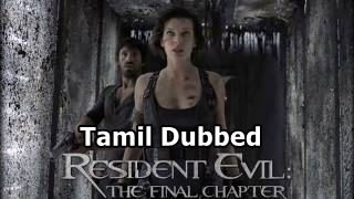 [2017] Resident Evil The Final Chapter Tamil Dubbed Movie Online | Resident Evil 2017 Tamil Full Movie