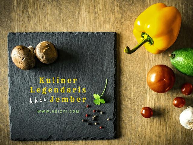 Wisata Kuliner Legendaris Khas Jember