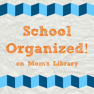 School Organized on Mom's Library