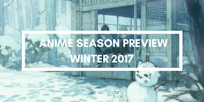 Click here for full post top 5 anime releases for winter 2017