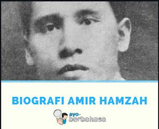 Biografi Amir Hamzah