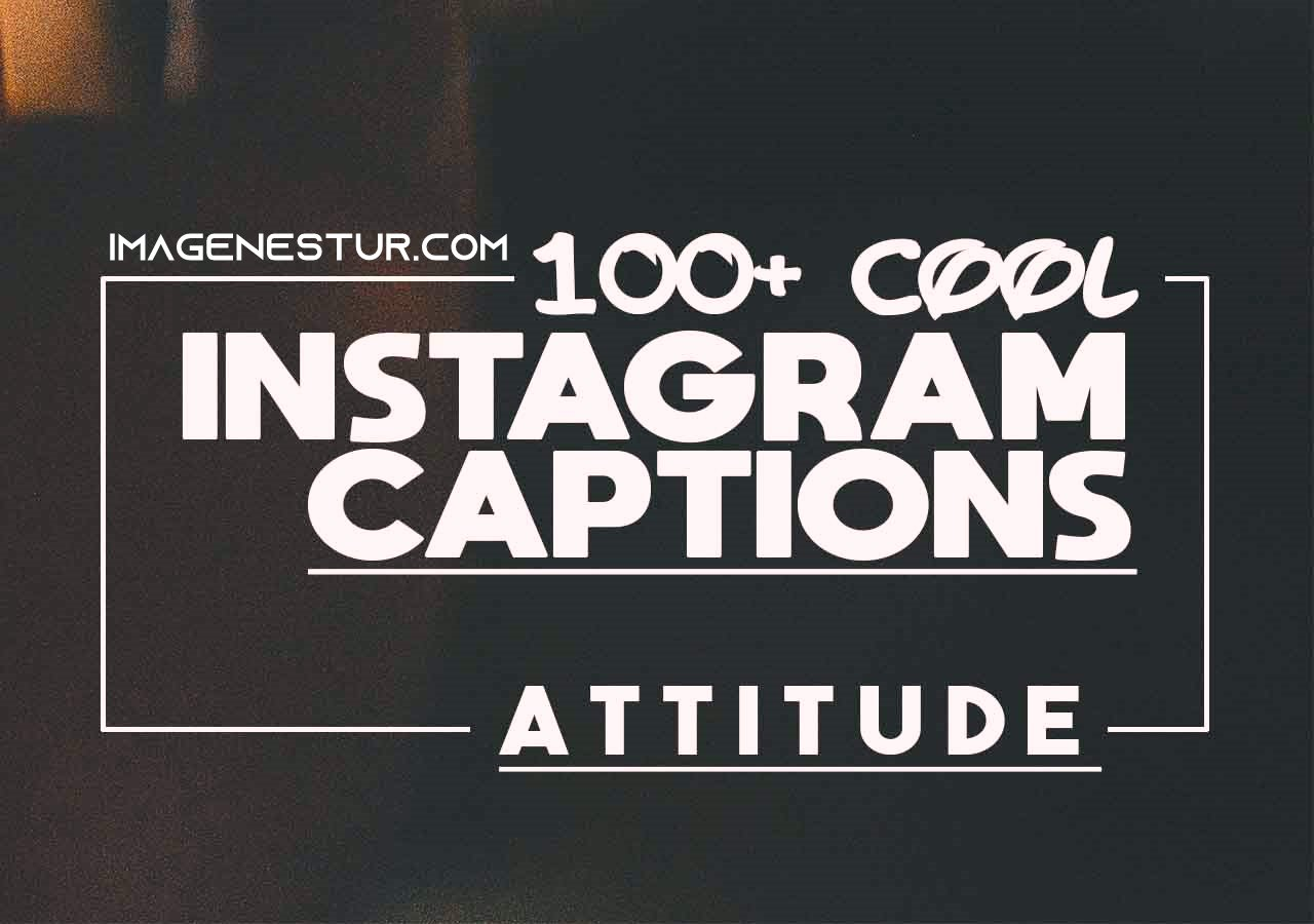 100+ Cool Instagram Captions For Your Profile Pic - Image