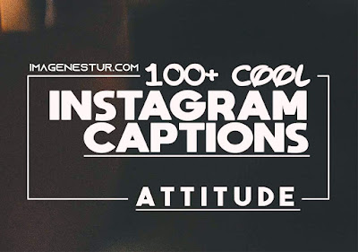 Attitude Caption and Attitude quotes for your cool instagram selfie and photo or pic