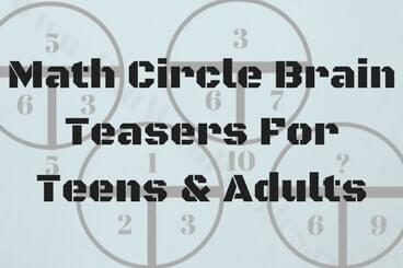 Math Circle Brain Teasers For Teens & Adults