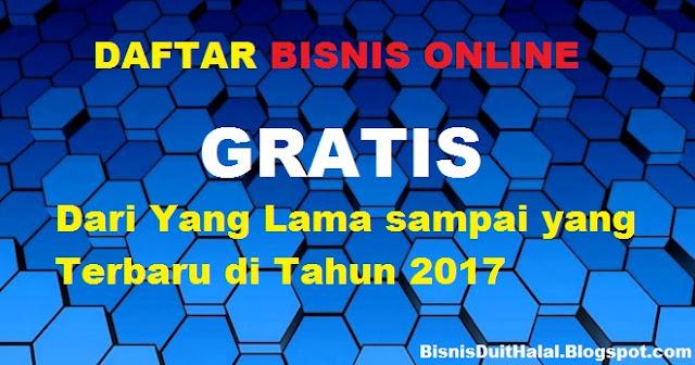 Daftar Bisnis Online Gratis Terpercaya 2017