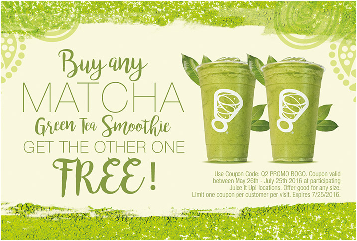 BOGO FREE MATCHA GREEN TEA SMOOTHIE DEAL RUNS THROUGH JULY 25 @ JUICE IT UP!