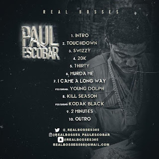 New Mixtape: Paul Escobar – Real Bosses