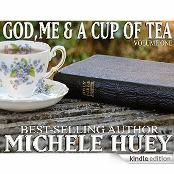 Michele Huey's                                                    God, Me, and a Cup of Tea