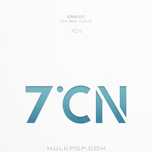 CNBLUE – CNBLUE 7TH MINI ALBUM 7ºCN (ITUNES PLUS AAC M4A)