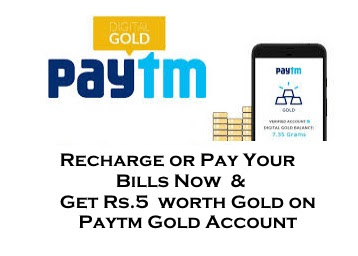 Paytm Offer- Recharge or Pay bill & avail flat ₹5 worth gold in your Paytm gold account.
