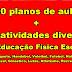 100 planos de aula + 100 atividades para Educação Física Escolar