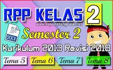 RPP Lengkap Kelas 2 SD Semester 2 Kurikulum 2013 / K13 Revisi 2018