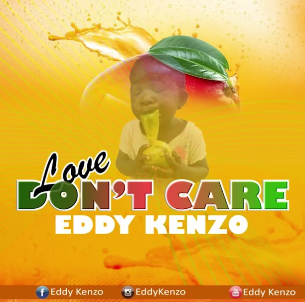 Eddy Kenzo - Dont Care