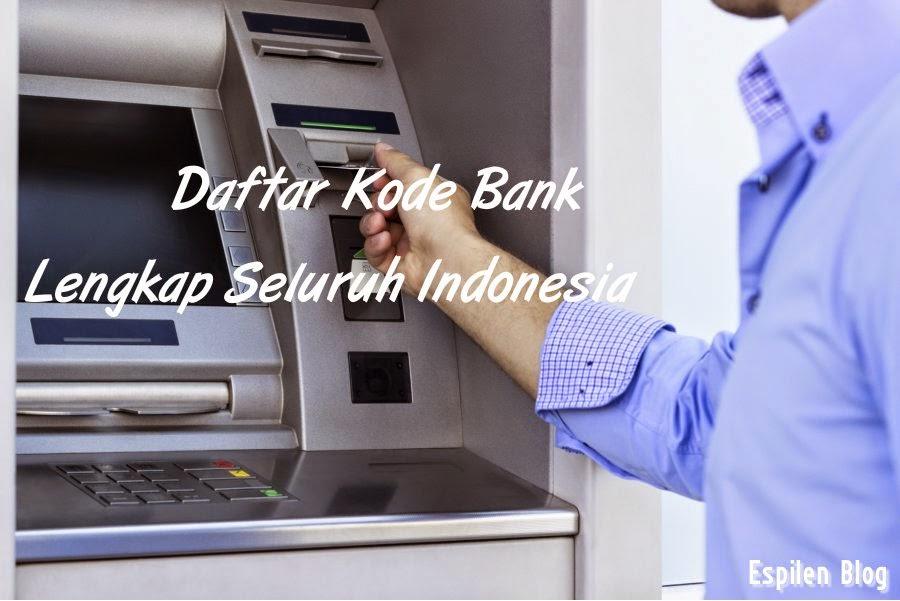 Pemakaian ATM Bank ketika ini memang sangat diharapkan Daftar Kode Bank Lengkap Seluruh Indonesia
