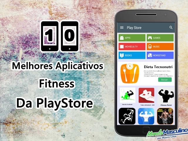 Os Dez Melhores Aplicativos Fitness Da PlayStore