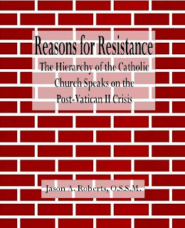 Reasons for Resistance- New Book for Traditional Catholic