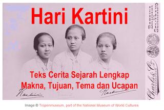 Hari Kartini : Teks Cerita Sejarah Lengkap Makna, Tujuan, Tema dan Ucapan
