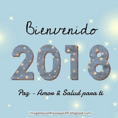 Un FELIZ 2018 BONITO lleno de mucha salud, paz y amor