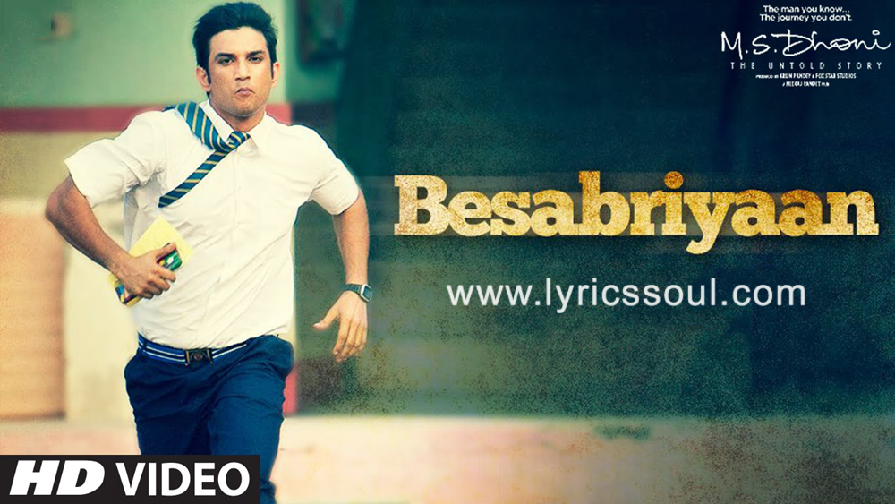 The Besabriyaan lyrics from 'The Untold Story', The song has been sung by Armaan Malik, , . featuring Sushant Singh Rajput, , , . The music has been composed by Armaan Malik, , . The lyrics of Besabriyaan has been penned by Manoj Muntashir