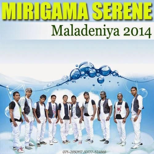 MIRIGAMA SERENE LIVE IN MALADENIYA 2014