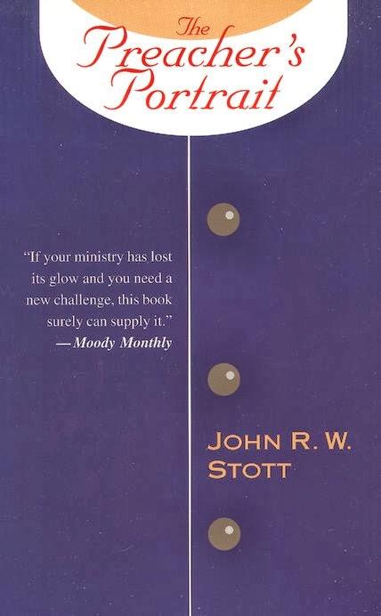 John Stott-The Preacher's Portrait-