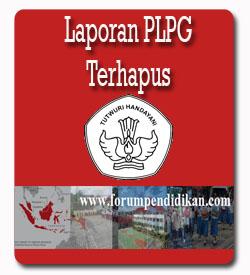 Laporan PLPG Terhapus