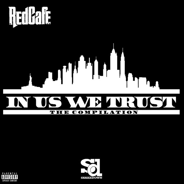 Red Cafe - In Us We Trust: The Compilation - EP Cover