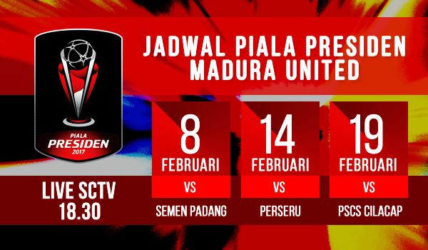 Jadwal Pertandingan Madura United di Piala Presiden 2017