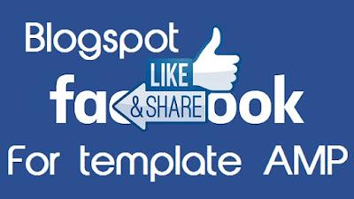 Tích hợp nút thích-like cho template blogspot AMP