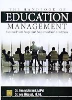 AJIBAYUSTORE  Judul Buku : The Handbook of Education Management Teori dan Praktik Pengelolaan Sekolah/Madrasah di Indonesia
