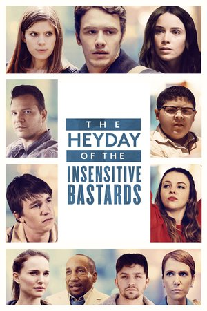 Poster The Heyday of the Insensitive Bastards 2015