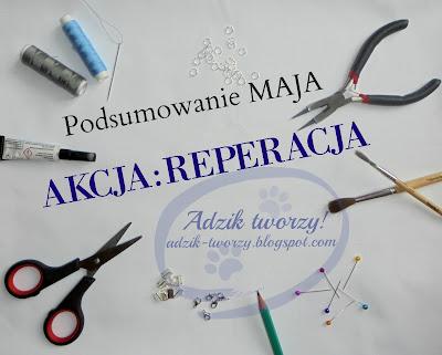 Akcja:Reperacja - Podsumowanie MAJA