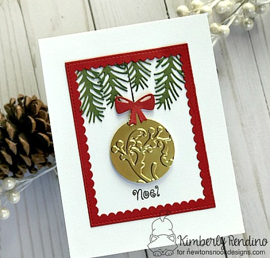 Ornament card by Kimberly Rendino | Pines & Holly Die set and Beautiful Baubles Stamp set by Newton's Nook Designs #newtonsnook