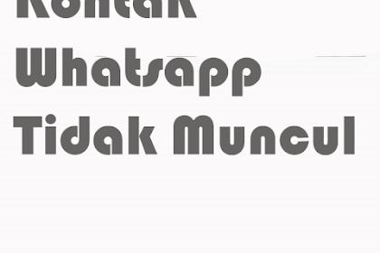 5 Cara Mudah Mengatasi Kontak Whatsapp Tidak Muncul Di Android