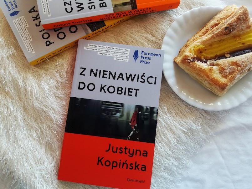 """Co z tą Polską?!: """"Z nienawiści do kobiet"""" - Justyna Kopińska"""