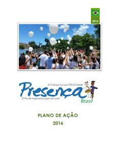http://consultoriaesse.com.br/site/wp-content/uploads/2016/02/PRESENÇA-2016-Plano.pdf
