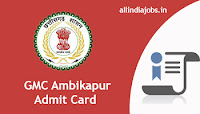 GMC Ambikapur Assistant Librarian Admit Card