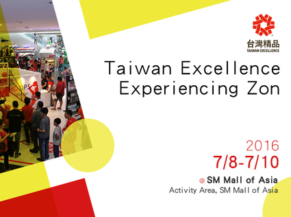 Taiwan Excellence Experiencing Zone at SM MOA on July 8 to 10