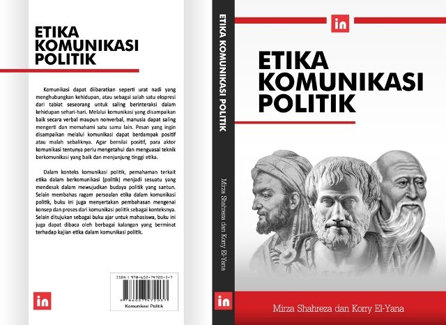 Etika Komunikasi Politik (Mirza Shahreza dan Korry El-Yana)