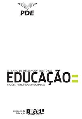 O Plano de Desenvolvimento da Educação: razões, princípios e programas