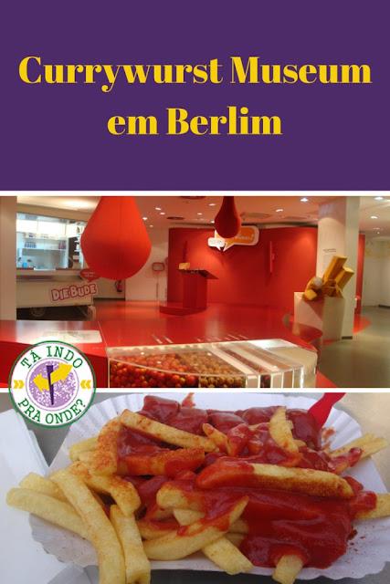 Currywurst e o museu mais inusitado de Berlim, o Currywurst Museum