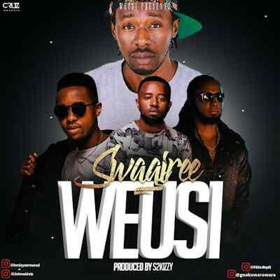 Download Mp3 | Weusi - Swagiree