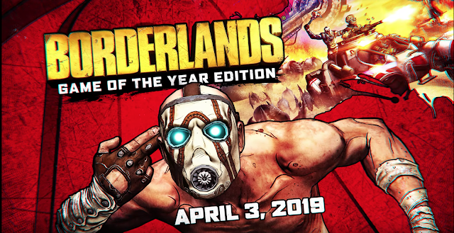 Borderlands Game of the year edition is released now for Xbox One, PS4, and PC devices