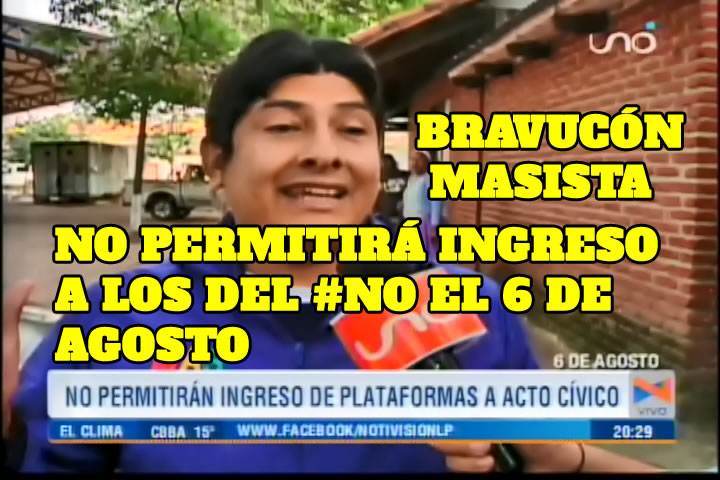 CHICOTEADO MASISTA DICE QUE NO PERMITIRÁN INGRESO DE PLATAFORMAS DEL NO EL 6 DE AGOSTO